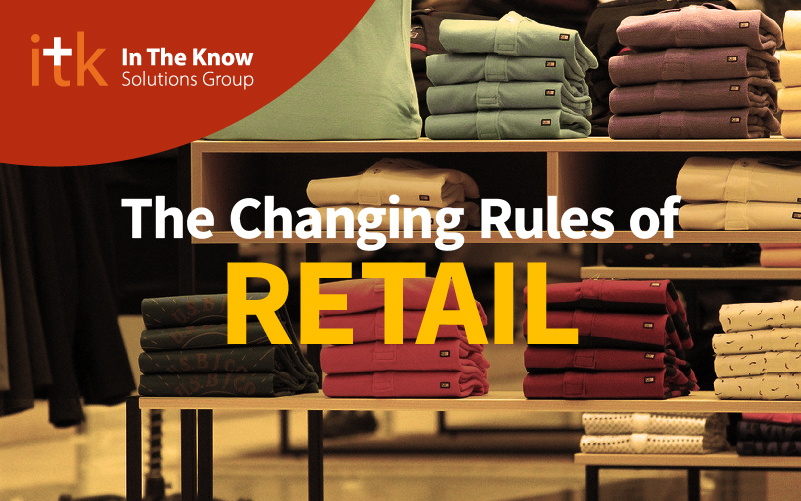 The Changing Rules of Retail